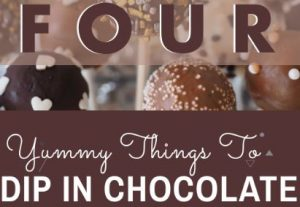 4 Yummy Things To Dip In Chocolate