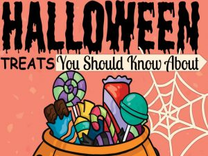 Halloween Treats You Should Know About
